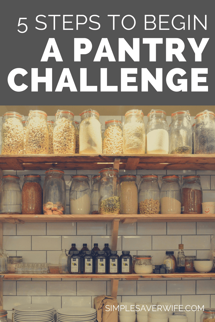 5 Steps to Begin a Pantry Challenge