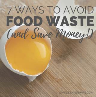 7 Ways to Avoid Food Waste (and Save Money!)
