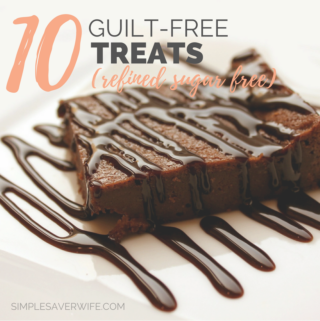 10 Guilt-Free Treats (Refined Sugar Free!)