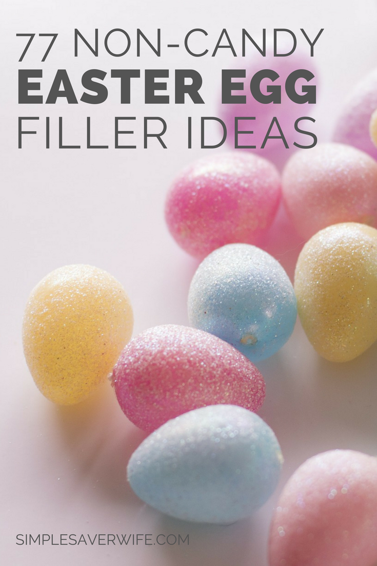 77 Non-Candy Easter Egg Filler Ideas
