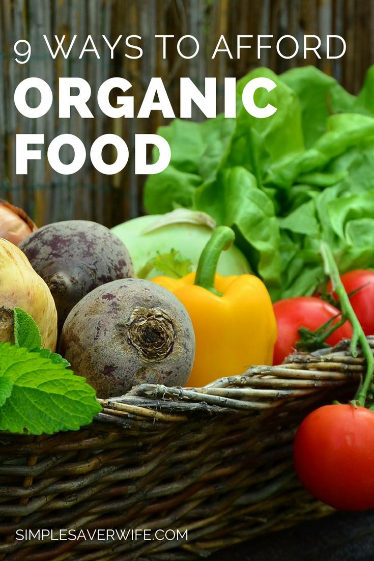 9 Ways to Afford Organic Food