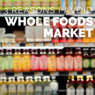 3 Reasons I Avoid Shopping at Whole Foods Market