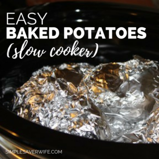 "Easy ""Baked"" Potatoes (Slow Cooker)"