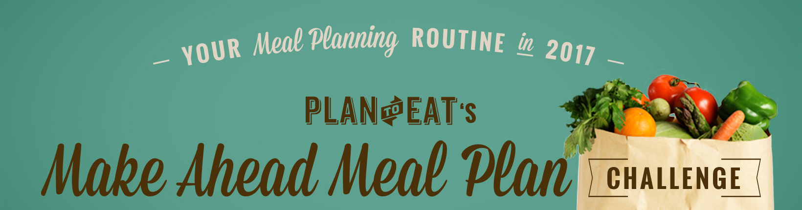 Plan to Eat 2017 Make Ahead Meal Plan Challenge