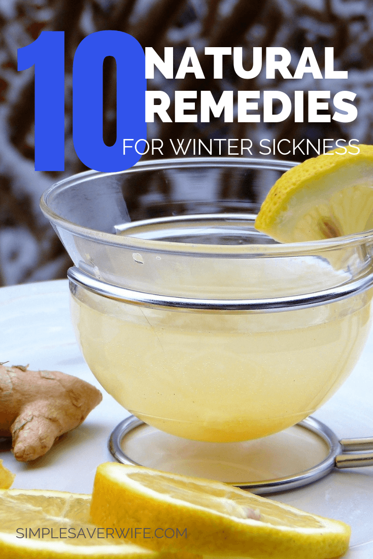 10 Natural Remedies for Winter Sickness | how to fight a cold naturally | cold without medicine | natural remedies for a cold | natural cold remedies | healthy ways to avoid sickness