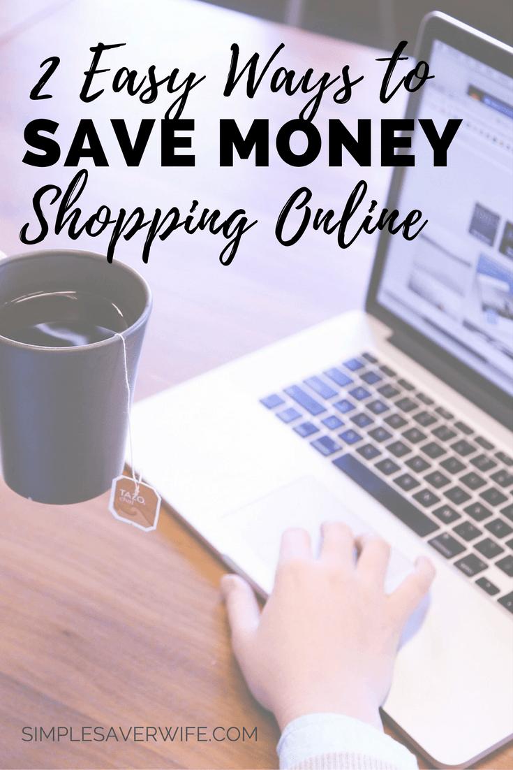 2 Easy Ways to Save Money Shopping Online