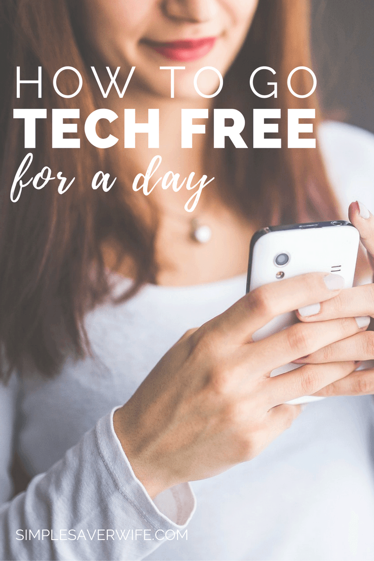 How to Go Tech Free For a Day