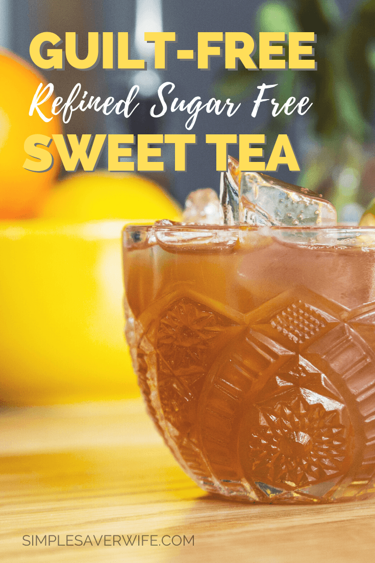 Guilt-Free Sweet Tea | sugar free | refined sugar free | low glycemic tea