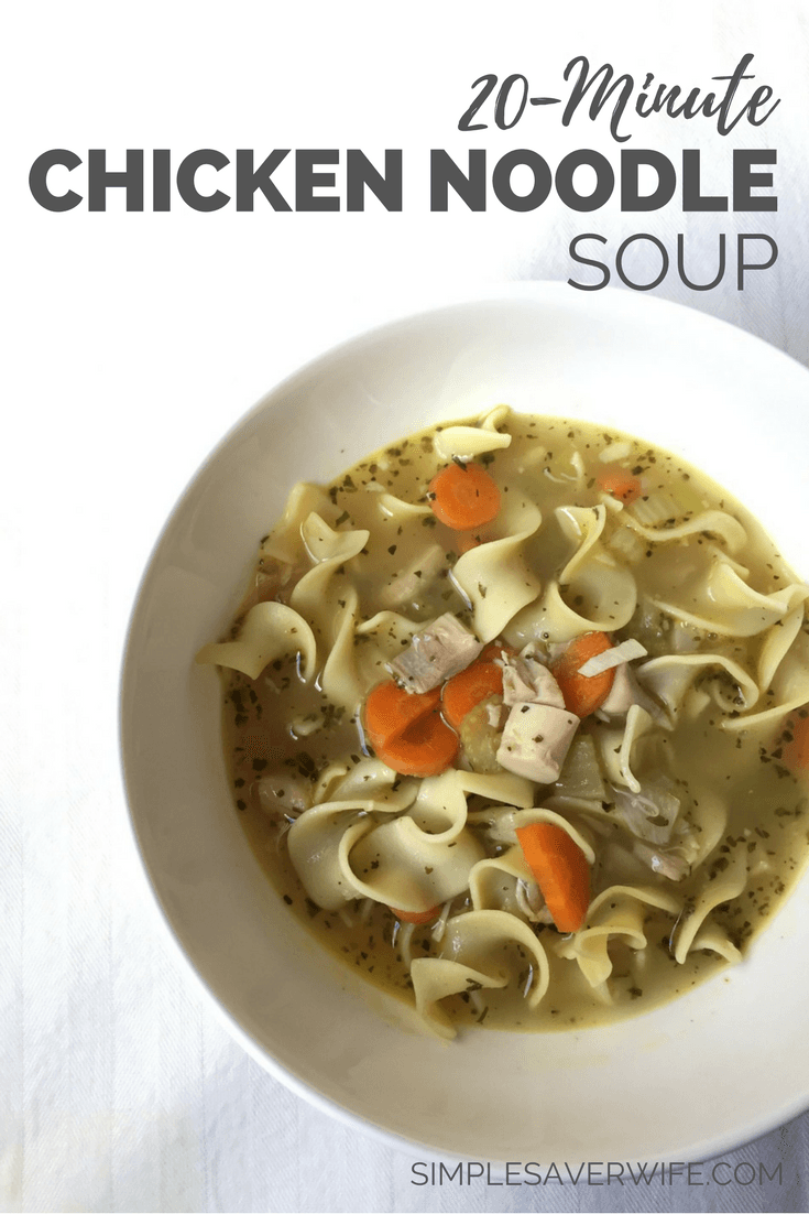 20-Minute Chicken Noodle Soup