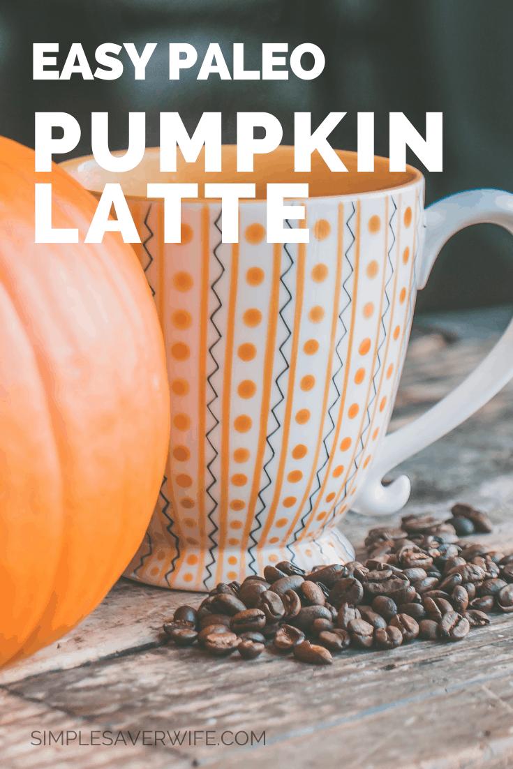 Easy Paleo Pumpkin Latte