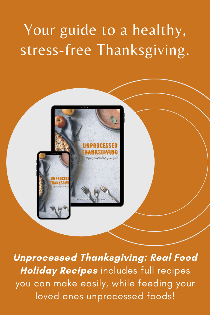 Unprocessed Thanksgiving | real food Thanksgiving | healthy Thanksgiving | side dish | healthy holiday | Thanksgiving cookbook